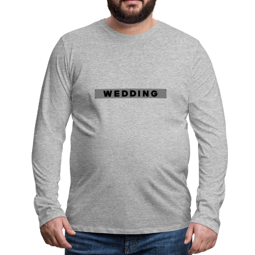 WEDDING Berlin  - Männer Premium Langarmshirt