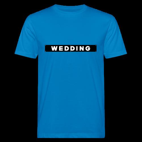 WEDDING Berlin  - Männer Bio-T-Shirt