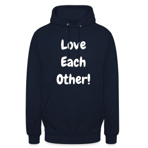 Love Each Other - Unisex Hoodie - Unisex Hoodie
