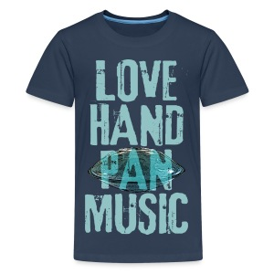 LOVE HANDPAN MUSIC - hang drum - Teenager Premium T-Shirt
