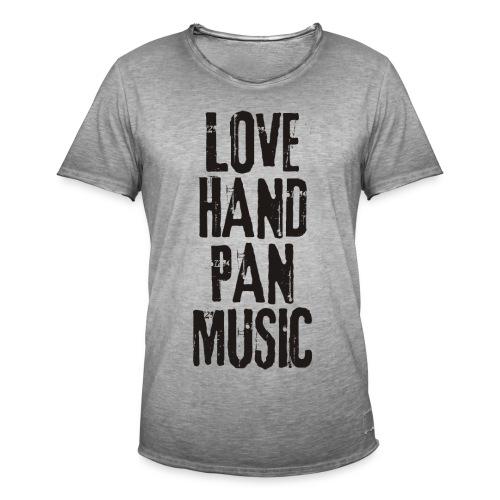 LOVE HANDPAN MUSIC - black - Männer Vintage T-Shirt