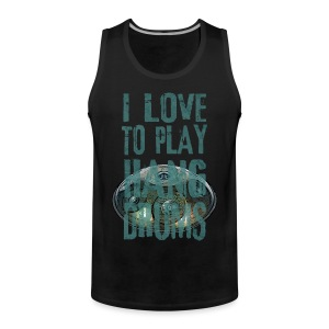 I LOVE TO PLAY HANG DRUMS - handpan - Männer Premium Tank Top