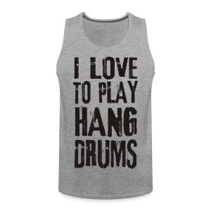 I LOVE TO PLAY HANG DRUMS - black - Männer Premium Tank Top