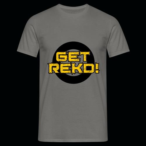 GET REKD! T-Shirt. - Men's T-Shirt