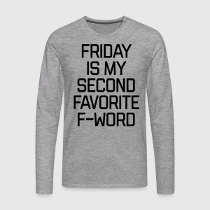 Favorite F-Word Funny Quote Manches longues - T-shirt manches longues Premium Homme