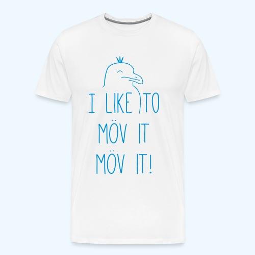 I like to möv it! - Männer Premium T-Shirt - Männer Premium T-Shirt