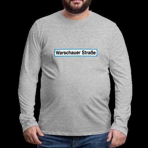 Warschauer Straße Berlin - Männer Premium Langarmshirt