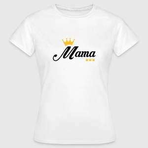 Mum / Mom / Baby / Mummy / Mother's day / Birth T-Shirts - Women's T-Shirt