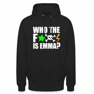 Who the fuck is Emma? - Unisex Hoodie