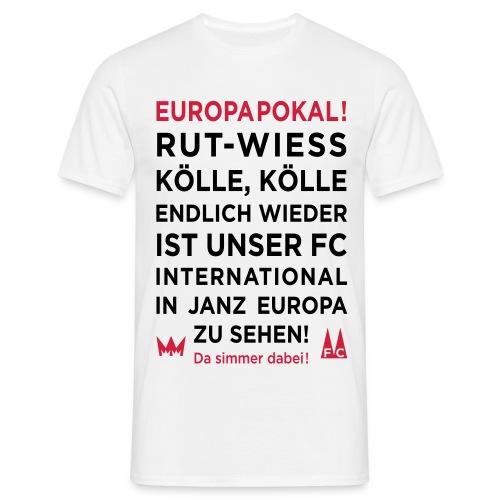 RUT-WIESS EUROPAPOKAL – Kääl-Shirt - Männer T-Shirt