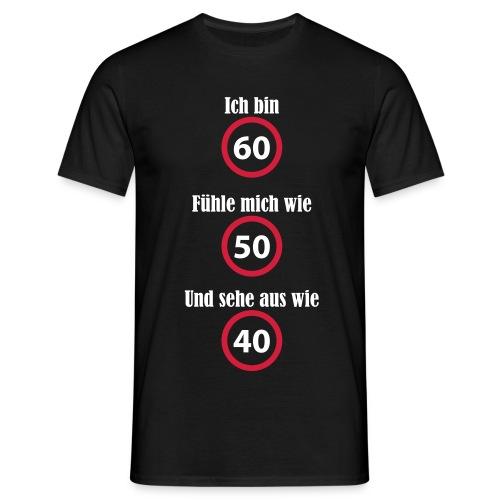 T-Shirt - Männer/Men - 60. Geburtstag - witzig - schwarz - Männer T-Shirt