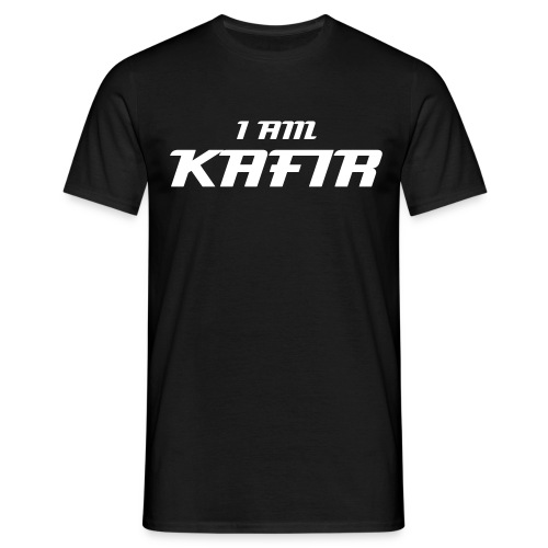 I am Kafir - Men's T-Shirt