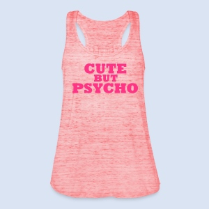 CUTE BUT PSYCHO - Love Design - Frauen Tank Top von Bella