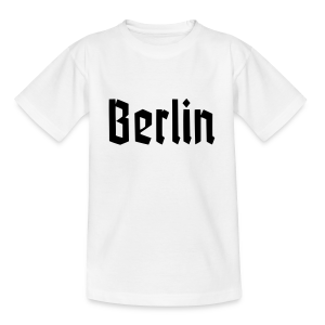 BERLIN Fraktur Berlinschrift - Teenager T-Shirt