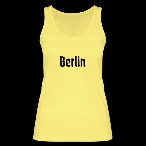 BERLIN Fraktur Berlinschrift - Frauen Bio Tank Top von Stanley & Stella
