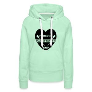 Frauen Premium Hoodie: Forever SUP (für helle Textilien) - Women's Premium Hoodie