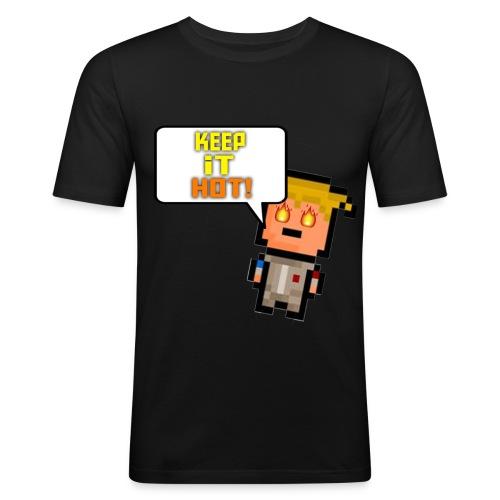 Keep it hot Shirt Men - Men's Slim Fit T-Shirt