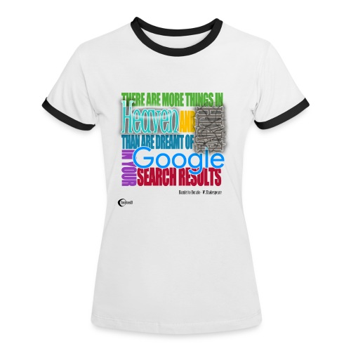 There are more things... - Women's Ringer T-Shirt