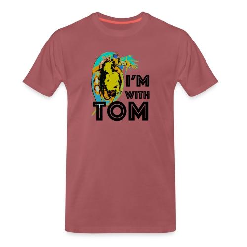 I'm with Tom - Men's Premium T-Shirt