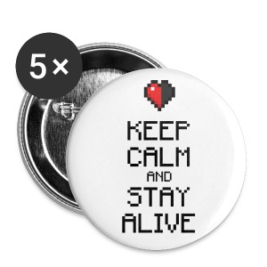 Keep calm and stay alive (dd print) - Buttons mittel 32 mm