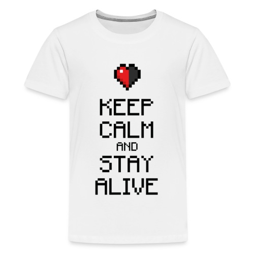 Keep calm and stay alive (dd print) - Teenager Premium T-Shirt