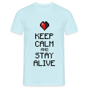 Keep calm and stay alive (dd print) - Männer T-Shirt
