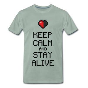 Keep calm and stay alive (dd print) - Männer Premium T-Shirt