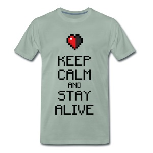 Keep calm and stay alive (dd print) - Männer Premium T-Shirt