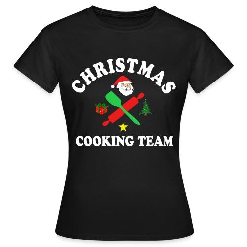 Christmas Cooking Team T-Shirts - Frauen T-Shirt