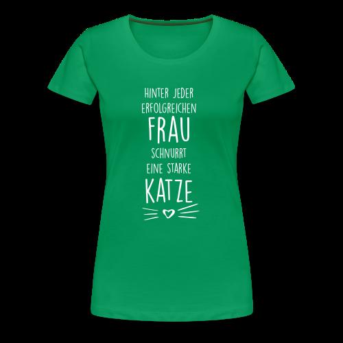 Hinter jeder erfolgreichen Frau schnurrt eine starke Katze - Frauen Premium T-Shirt