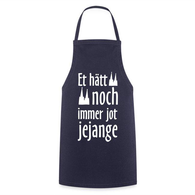 Et hätt noch immer jot jejange (Weiß) Kölner Spruch - Kölsche Sprüche
