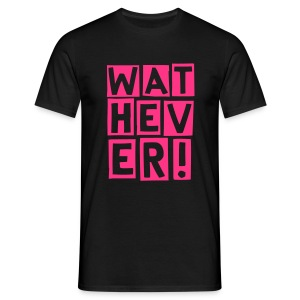 wathever neon - Men's T-Shirt