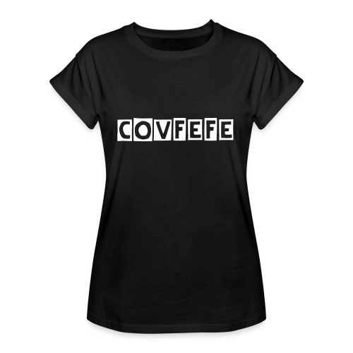 covfefe4 - Women's Oversize T-Shirt