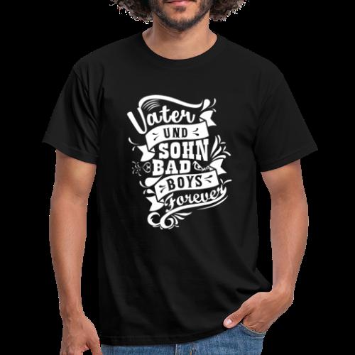 Vater und Sohn Bad Boys forever - Männer T-Shirt