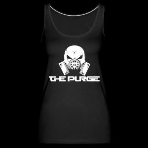 The Purge Tank [Ladies] - Women's Premium Tank Top