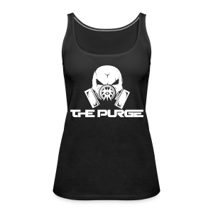 The Purge Tank [Ladies] - Women's Premium Tank Top