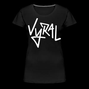 Vyral Tee [Ladies]  - Women's Premium T-Shirt