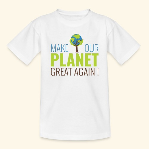 #MakeOurPlanetGreatAgain MakeOurPlanetGreatAgain Make Make our planet great again ! - T-shirt Enfant