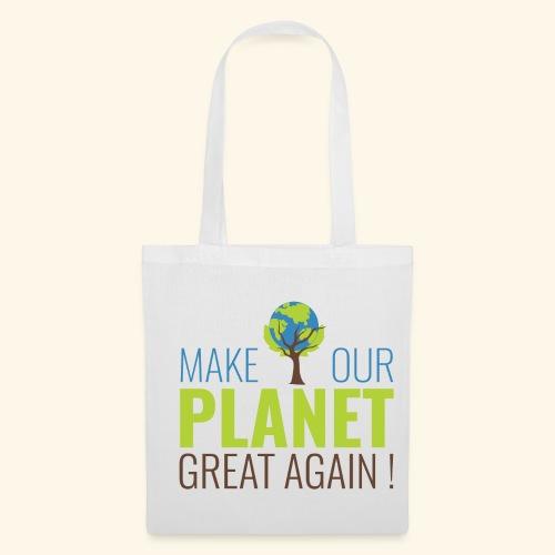 #MakeOurPlanetGreatAgain - Tote Bag