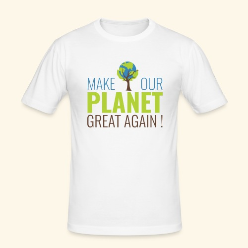 MakeOurPlanetGreatAgain Make Make our planet great again - T-shirt près du corps Homme