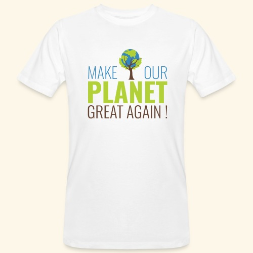 MakeOurPlanetGreatAgain Make Make our planet great again - T-shirt bio Homme