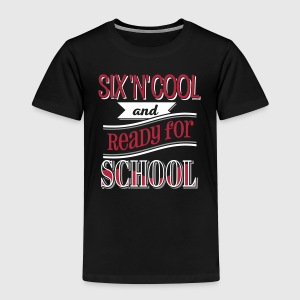 Six, cool and ready for school 3C - Kinder Premium T-Shirt