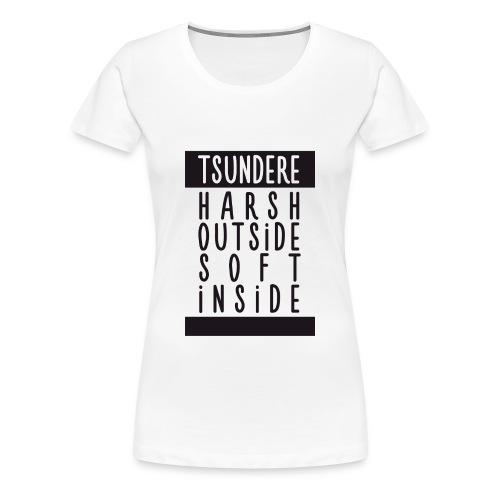 ♀ - Tsundere - Harsh & soft - Women's Premium T-Shirt