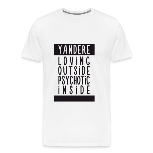♂ - Yandere - Loving & psychotic - Men's Premium T-Shirt