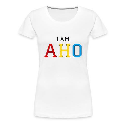 ♀ - I am AHO - Women's Premium T-Shirt