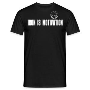 IRON IS MOTIVATION - Männer T-Shirt