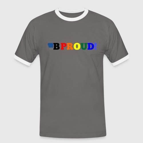 B Proud contrast T  - Men's Ringer Shirt