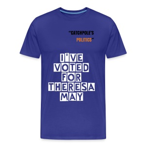 I've Voted for Theresa May - Men's Premium T-Shirt