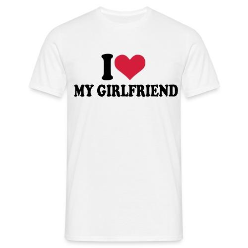 I Love My Girlfriend - T-shirt herr