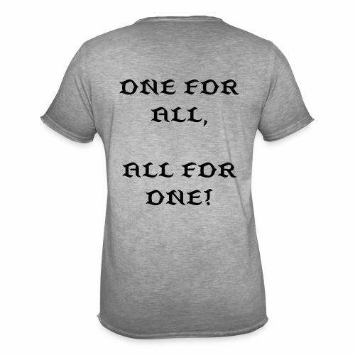 ONE FOR ALL, ALL FOR ONE! - Männer Vintage T-Shirt